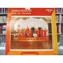Vinil / Lp - Banda Guarujá - Kerbb Em Harmonia Vol. 4 - 1982