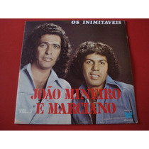 Joao Mineiro E Marciano-lp-vinil-volume 7-mpb-sertanejo