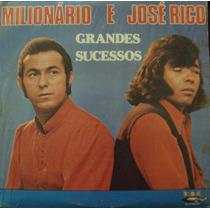 Lp. Milionário E José Rico Grandes Sucessos(frete Grátis)
