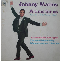 Johnny Mathis Romeu Julieta - Compacto Vinil Cbs 1969