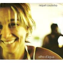 Cd Raquel Coutinho - Olho D