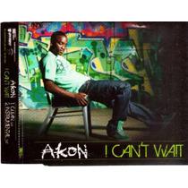 Akon - I Can´t Wait - Cd Single Promo Novo Importado