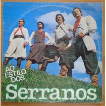 Os Serranos Lp Nacional Usado Ao Estilo Dos Serranos 1983