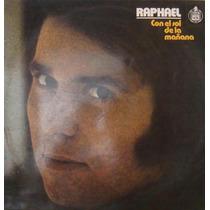Raphael Lp Con El Sol De La Mañana - 1976