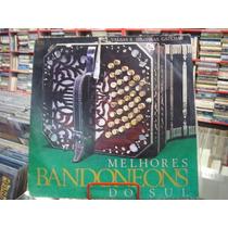 Vinil / Lp - Os Melhores Bandoneons Do Sul - 1987