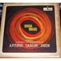 Lp Bossa Brass A Música Maravilhosa De Antonio Carlos Jobim