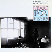 Tears For Fears - Everybody Wants To Rule The World - Single