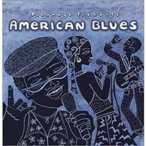Cd Putumayo Presents American Blues