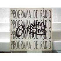 Chrystian E Ralf / Entrevista Programa De Radio 1993 Lp Raro