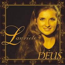 Cd + Playback Lauriete - Deus.