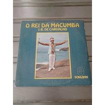 J. B. De Carvalho Compacto Vinil O Rei Da Macumba 1980 Raro