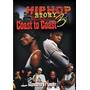 Dvd Hip Hop Story Coast To Coast 3