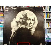 Vinil / Lp - Waleska - 1977 - Eu Sou A Noite
