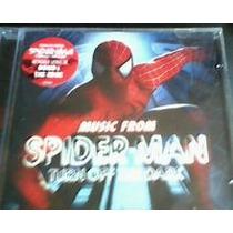 Homem Aranha: Music From Spider-man Turn Off The Dark Cd