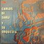 Lp Carlos Di Sarli Y Su Orquestra(frete Grátis)