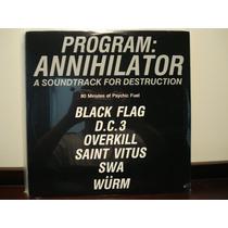 Program Annihilator - Saint Vitus / Black Flag Duplo Import