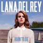 Cd Lana Del Rey - Born To Die  (2012) Novo Original Lacrado