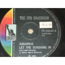 Compacto 5th Dimension - Aquarius / Dontcha Hear Me (69)