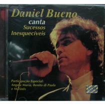 Cd Daniel Bueno Sucessos Inesquecíveis - Frete Gratis