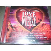 Cd Love Metal : Varias Bandas Frete 8,00 R$