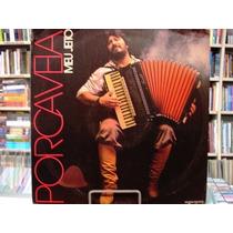 Vinil / Lp - Porca Véia - Meu Jeito - 1987