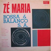 Zé Maria Seu Órgão - Bossa & Balanço S.a. (lp 1965)