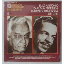 Lp Nova História Da Mpb - Luiz Antônio - Djalma Ferreira -