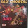 Jayme Araujo De Oliveira/teddy Garner - Sax Imortal - Mono