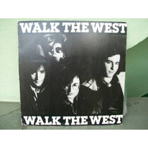 Lp Walk The West 1986-seminovo !