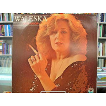 Vinil / Lp - Waleska - Com Amor - 1985