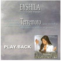 Playback Eyshila - Terremoto.