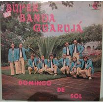 Super Banda Guarujá - Domingo De Sol - 2º Lp
