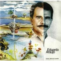 Cd Eduardo Araújo - Nunca Deixe De Sonhar (com Faixas Bônus)