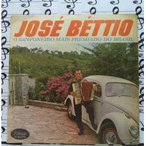 Lp José Béttio O Sanfoneiro Mais Premiado Do Brasil Forró