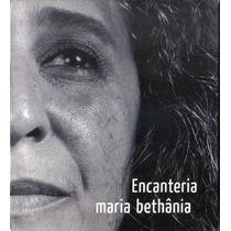 Cd Maria Bethânia - Encanteria