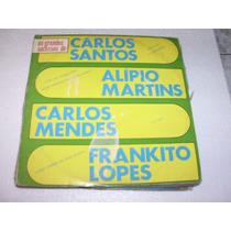 Lp Grandes Sucessos De Carlos Santos,alípio Martins