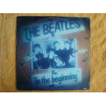 Lp - The Beatles - In The Beginning