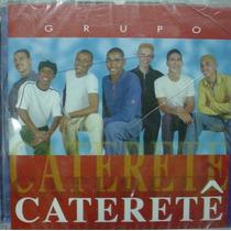 Cd - Grupo Cateretê - Lacrado - Frete Gratis