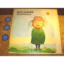 Lp Beto Guedes - Sol De Primavera (1979) C/ Tavinho Moura