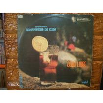 Vinil Lp Cuba Livre - Vol.1 - Orquestra Romanticos De Cuba