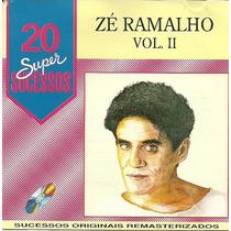 Zé Ramalho 20 Super Sucessos 2