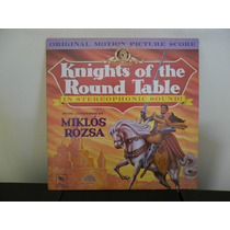 Vinil Knights Of The Round Table - Original Motion Picture