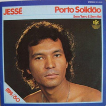 Jessé - Porto Solidão - Sem Terra E Sem Rei