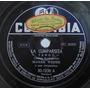 Disco Rotação 78 - Marek Weber - La Cumparsita - Columbia