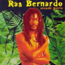 Ras Bernardo (cidade Negra).!! Rarissimo Cd.! Atitude Patria