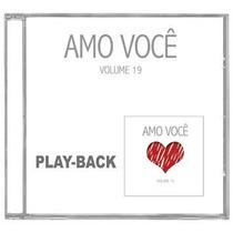 Amo Você - Volume 19 *lançamento* - Playback - Mk