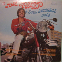José Roberto & Seus Sucessos - Volume 3 - 1970
