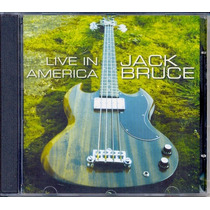 Cd Jack Bruce - Live In America - 2007 - Cream