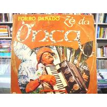 Vinil / Lp - Zé Da Onça - Forró Danado - 1982
