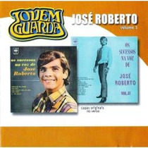 Cd Jovem Guarda José Roberto Vol 1cd Duplo